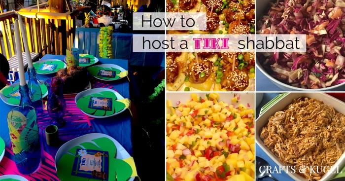 Host a Tiki-themed Shabbat Dinner