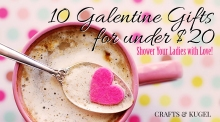 Galentines Gifts for under $20 | Crafts & Kugel